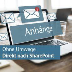 Anhänge direkt von Outlook in SharePoint speichern