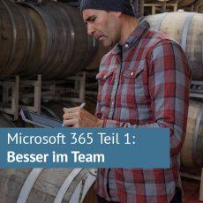 Microsoft 365 Crash-Kurs: Teil 1