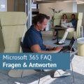 Microsoft 365 Crash-Kurs: FAQ