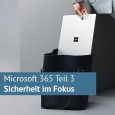Microsoft 365 Crash-Kurs: Teil 3