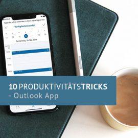 10 Tricks für produktivere Arbeit – Outlook App