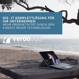 VEROO365 – DIE IT-KOMPLETTLÖSUNG FÜR IHR UNTERNEHMEN