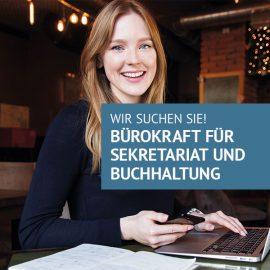 GESUCHT: Bürokraft für Sekretariat und Buchhaltung (m/w/d)