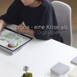 24.03.20 Corona – Eine Krise als Chance der Digitalisierung